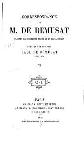 Correspondance de M. de Rémusat pendant les premières années de la restauration: Volume6