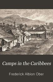 Camps in the Caribbees: The Adventures of a Naturalist in the Lesser Antilles