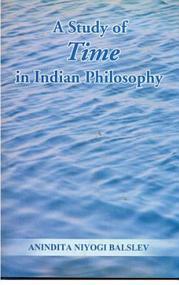 A Study of Time in Indian Philosophy