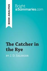 The Catcher In The Rye By J D Salinger Book Analysis  Book PDF