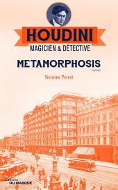 Metamorphosis: Houdini Magicien et détective -