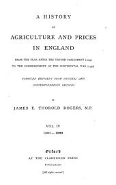 A History of Agriculture and Prices in England: From the Year After the Oxford Parliament (1259) to the Commencement of the Continental War (1793), Volume 4