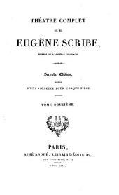 Théàtre complet de M. Eugène Scribe: Volume12