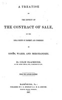 A Treatise on the Effect of the Contract of Sale on the Legal Rights of Property and Possession in Goods  Wares  and Merchandise PDF