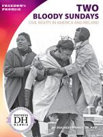 Two Bloody Sundays  Civil Rights in America and Ireland PDF