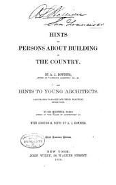 Hints to Persons about Building in the Country