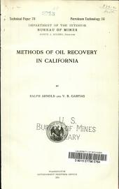 Methods of oil recovery in California