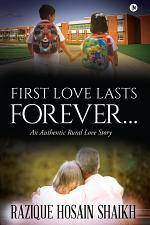 First Love Lasts forever…