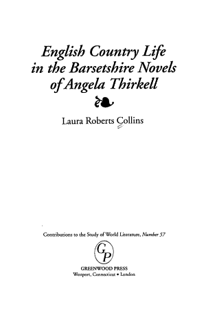 English Country Life in the Barsetshire Novels of Angela Thirkell