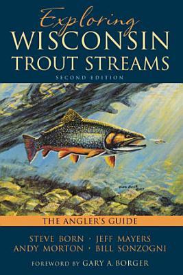 Exploring Wisconsin Trout Streams PDF