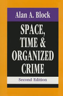 Space, Time & Organized Crime