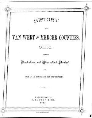 History of Van Wert and Mercer Counties  Ohio