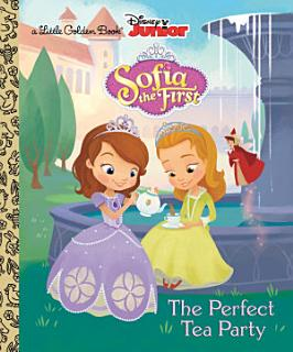 The Perfect Tea Party  Disney Junior  Sofia the First  Book