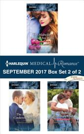 Harlequin Medical Romance September 2017 - Box Set 2 of 2: The Midwife's Longed-For Baby\The Prince's Cinderella Bride\Bride for the Single Dad