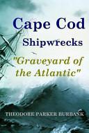 Cape Cod Shipwrecks
