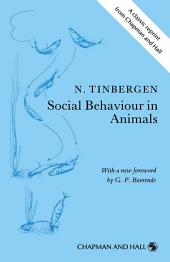 Social Behaviour in Animals: With Special Reference to Vertebrates, Edition 2