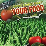 Gross Things About Your Food
