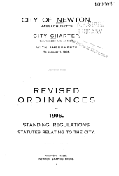 City Charter Chapter 283 Acts of 1897 with Amendments to Jan 1, 1906: Revised Ordinances of 1906, Standing Regulations, Statutes Relating to the City