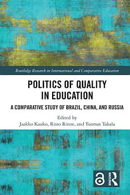 Politics of Quality in Education
