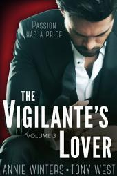 The Vigilante's Lover #3: A Romantic Suspense Serial