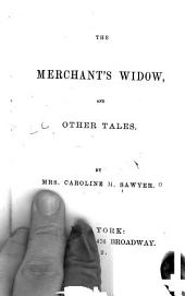 The Merchant's Widow: And Other Tales