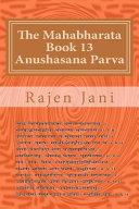 The Mahabharata Book 13 Anushasana Parva