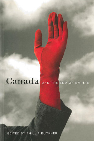 Canada and the End of Empire