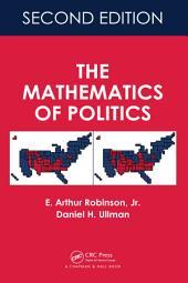 The Mathematics of Politics, Second Edition: Edition 2