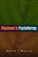 Attachment in Psychotherapy
