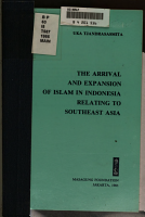 The Arrival and Expansion of Islam in Indonesia Relating to Southeast Asia PDF