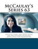 Mccaulay's Series 63 Practice Exams and Study Guide for the Uniform Securities Agent State Law Examination