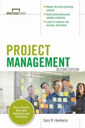 Project Management, Second Edition (Briefcase Books Series): Edition 2