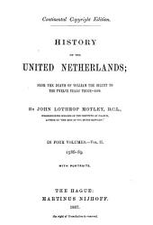 History of the United Netherlands: From the Death of William the Silent to the Synod of Dort. 1590-1600, Volume 3
