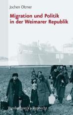 Migration und Politik in der Weimarer Republik PDF