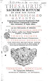 Thesaurus sacrorum rituum a Bartholomaeo Gavanto olim concinnatus