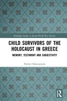 Child Survivors of the Holocaust in Greece PDF