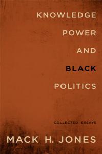 Knowledge  Power  and Black Politics PDF
