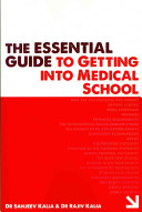 The Essential Guide to Getting Into Medical School PDF