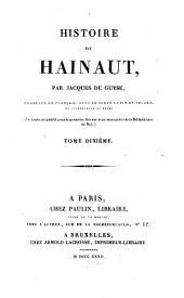 Histoire de Hainaut: traduite en Français avec le texte Latin en regard, et accompagnée de notes, Volume10