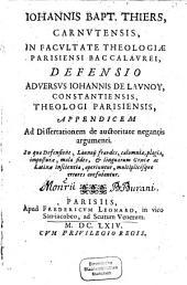 Defensio adversus Io. de Launoy appendicem ad dissertationem de auctoritate negantis argumenti