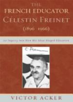 The French Educator Célestin Freinet (1896-1966)