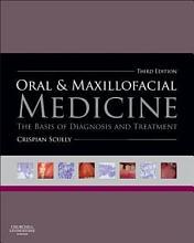 Oral and Maxillofacial Medicine The Basis of Diagnosis and Treatment 3 PDF