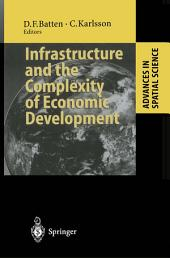 Infrastructure and the Complexity of Economic Development