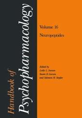 Handbook of Psychopharmacology: Volume 16 Neuropeptides