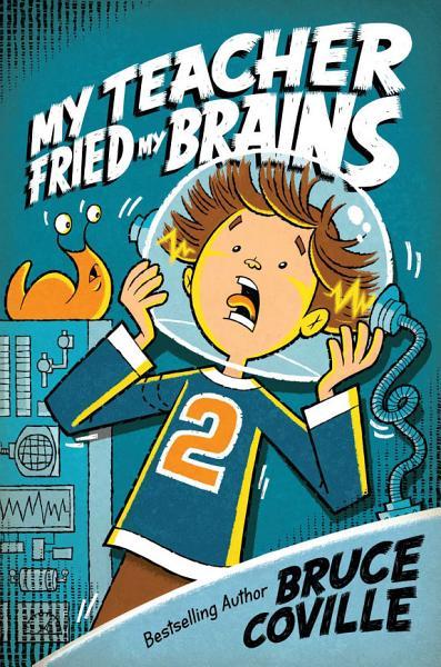 Download My Teacher Fried My Brains Book