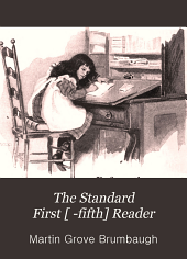 The Standard First [ -fifth] Reader: Book 1