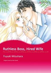 RUTHLESS BOSS, HIRED WIFE: Mills & Boon Comics