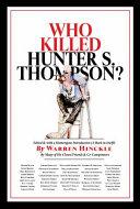 WHO KILLED HUNTER S THOMPSON