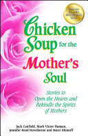 Download Chicken Soup for the Mother s Soul Book