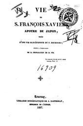 Vie de S. François Xavier, apôtre du Japon